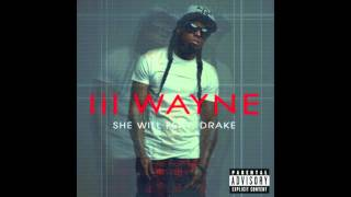 Lil Wayne Feat. Drake - She Will Lyrics (Dirty 2011)
