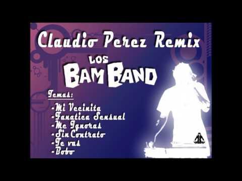 Los Bam Band 2017 (Enganchado) Claudio Perez Remix