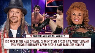 Fightful Wrestling Weekly: Kid Rock Hall Of Fame, 205 Live, Why People Hate Moolah & More