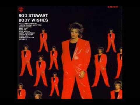 Rod Stewart - Satisfied (Body Wishes 1983)