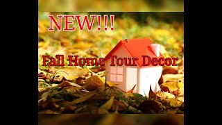 NEW!!! 🍁FALL Home Tour Decor 2019🍁 | Warm and cozy | Traditional Fall Colors