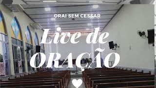 Live de Oração-  07/09