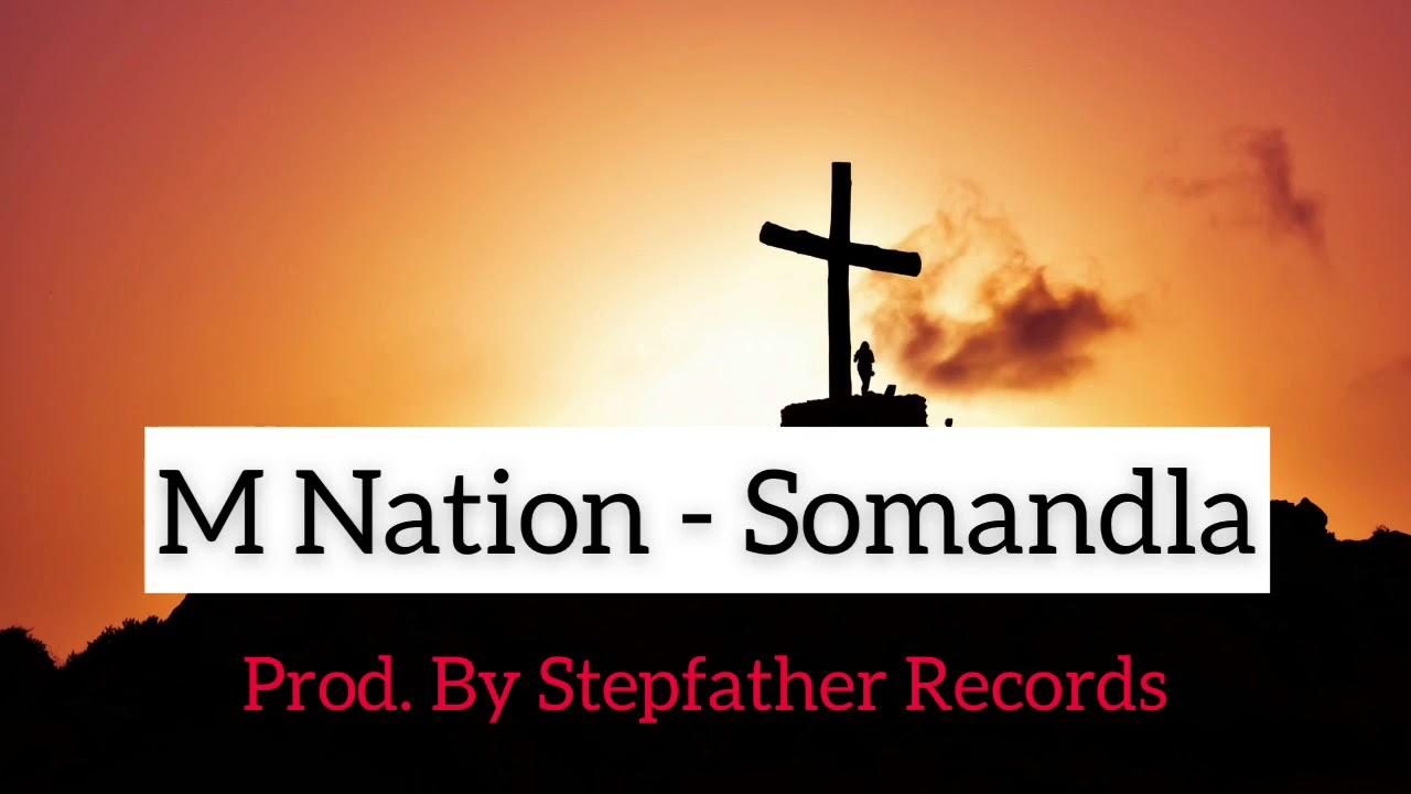 Download M Nation - Somandla