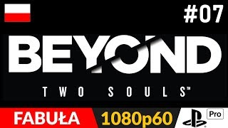 BEYOND: DWIE DUSZE  #7 (odc.7) ☄️ Rollercoaster, ale nie Tycoon :P Beyond: TWO SOULS PL (remaster)
