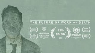 The Future of Work and Death - Trailer 2