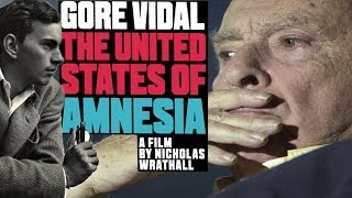 GORE VIDAL: THE UNITED STATES OF AMNESIA with dir. Nicholas Wrathall