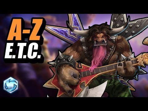E.T.C. // A-Z // Heroes of the Storm