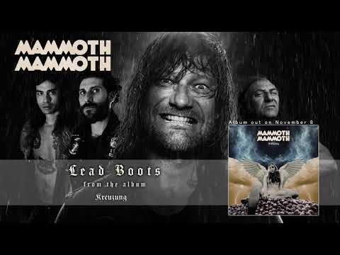 MAMMOTH MAMMOTH - Lead Boots (Official Audio) | Napalm Records