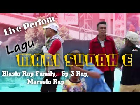 Mari Sudah e Live Perfom BLASTA RAP FAMILY Kota Merauke 16 februari 2019