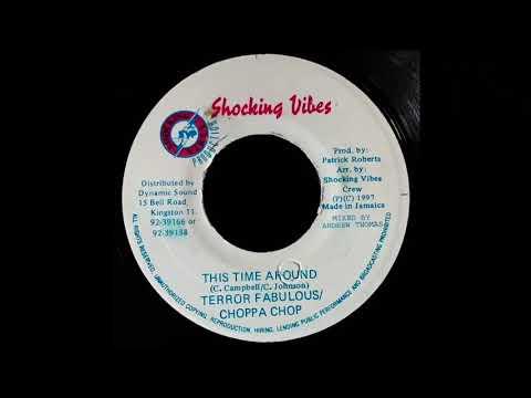 TERROR FABULOUS & CHOPPA CHOP - This Time Around (1997) Shocking Vibes