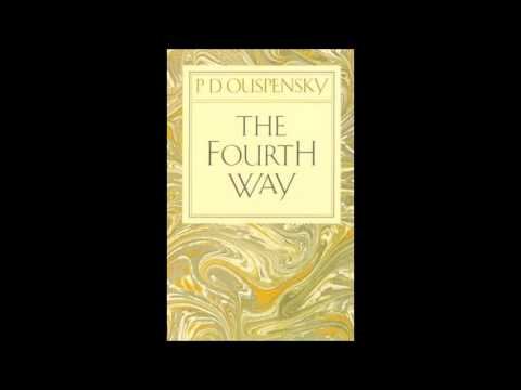 p-d-ouspensky---the-fourth-way-audiobook-part-1-(uk-accent)