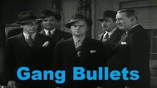 Gang Bullets (1938)