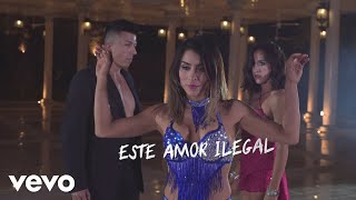 Mar铆a Le贸n - Amor Ilegal (Lyric Video) ft. Morenito De Fuego