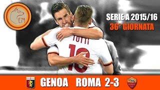 Genoa VS Roma 2-3