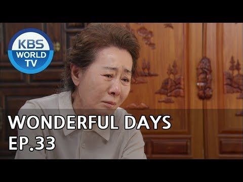Wonderful Days | 참 좋은 시절 EP.33 [SUB:ENG, CHN, MLY, VIE]