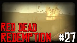 "RED DEAD REDEMPTION Ep 27 - ""Train Robbery!!!"" (Gameplay Walkthrough)"