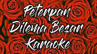 Peterpan - Dilema Besar Karaoke