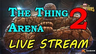 Thing Arena - Round 2 - Part 2 | Marvel Contest of Champions Live Stream