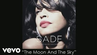 Sade - The Moon And The Sky (Remix) (Audio) ft. Jay-Z