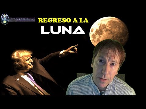 ¿POR QUÉ DONALD TRUMP EXIGE A NASA REGRESAR A LA LUNA?