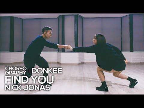 Nick Jonas - Find You : Donkee Choreography