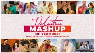 Valentine Mega Mashup 2021 | Love Mashup | DJ DAVE NYC | Shaikh Muzffar |