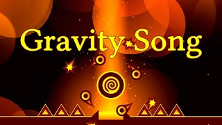Gravity Song