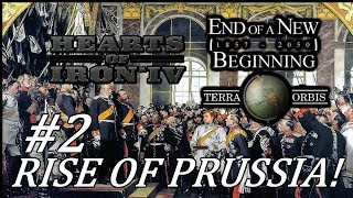 Hearts of Iron 4 - End of a New Beginning HoI4 mod - Rise of Prussia! - Part 2