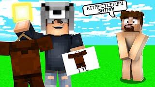 FAKİR'İN KIYAFETLERİNİ SATTIM! 😱 - Minecraft