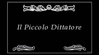 IL PICCOLO DITTATORE, scritto e diretto da Gianluigi Belsito