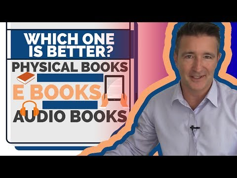 Which One Is Better? Physical Books, Ebooks, Audio Books