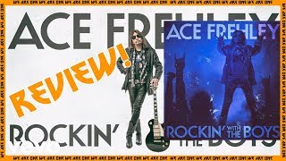 Ace Frehley Rockin with the Boys Review!