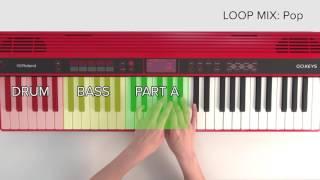 """Create Music with LOOP MIX (Pop)"" Roland GO:KEYS #05"