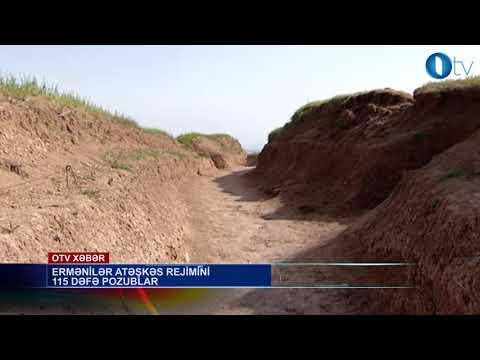 Ermənilər atəşkəs rejimini 115 dəfə pozublar- [www.OTV.az]