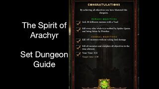 diablo 3 the spirit of arachyr set dungeon guide patch 2 4 2