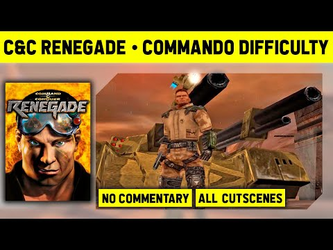 C&C Renegade - Longplay On Commando Difficulty - No Commentary With Cutscenes [1080p / 60 FPS]