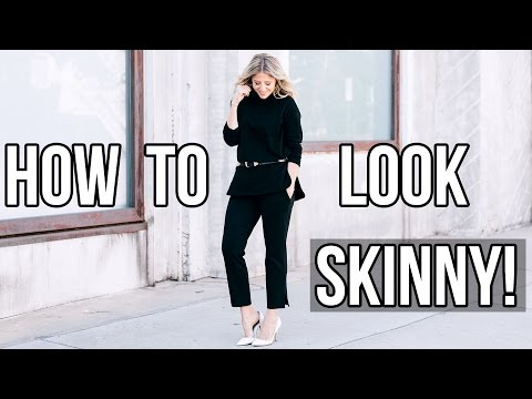 How To Look Skinny in Clothes!