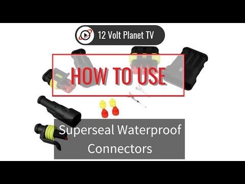Superseal Waterproof Connectors   12 Volt Planet