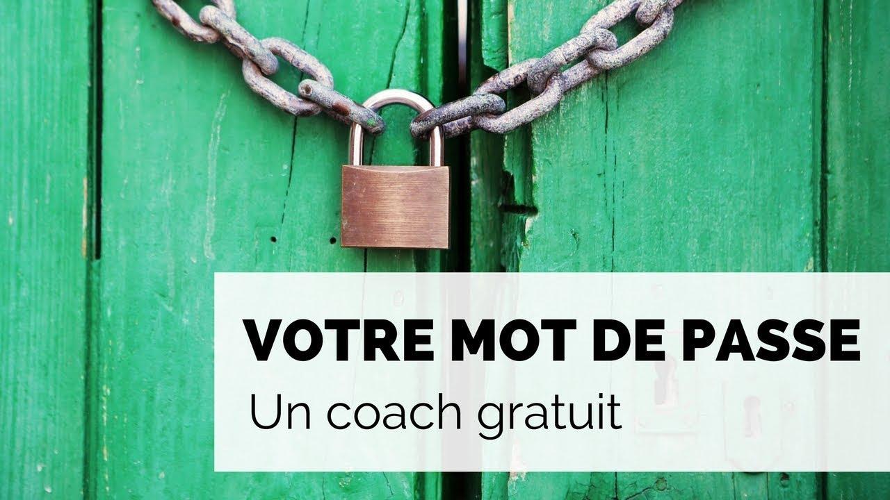 Transformez votre mot de passe en coach gratuit et personnel