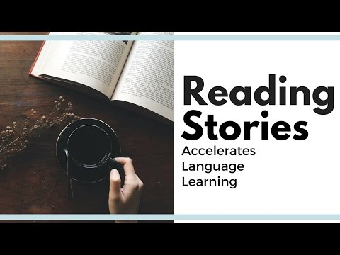Reading Stories Accelerates Language Learning