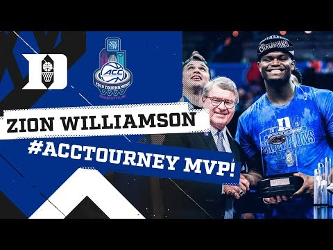 ZION WILLIAMSON: ACC Tournament MVP!