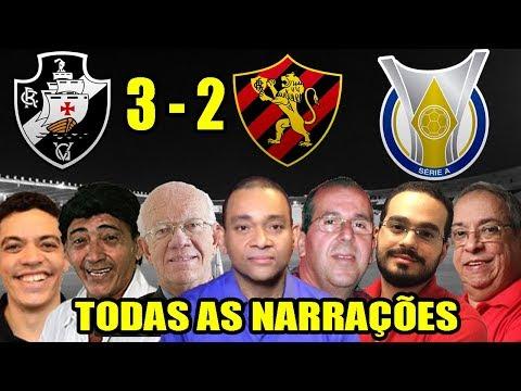Todas as narrações - Vasco 3 x 2 Sport / Brasileirão 2018