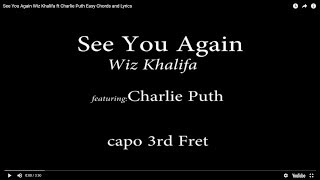 Download See You Again   Wiz Khalifa ft  Charlie Puth   Easy Chords and Lyrics (3rd fret)