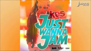 """Soca Music"" Kes - Just Wanna Jam ""2015 Trinidad Soca"""
