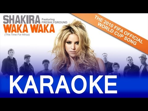 Shakira – Waka Waka This Time For Africa Lyrics Instrumental Karaoke