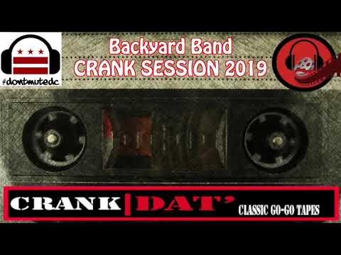 Backyard Band CRANK SESSION 2019 - YouTube