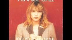 France Gall - la seule chose qui compte