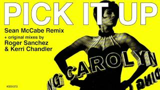 Download Carolyn Harding - Pick It Up (Sean McCabe Remix) MP3 song and Music Video