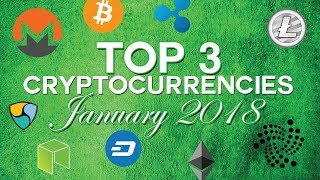 Top 3 cryptocurrencies: January 2018 (Substratum & more)