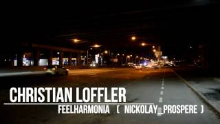 CHRISTIAN LOEFFLER - FEELHARMONIA FEAT. GRY (music video by Nicko Prosper)